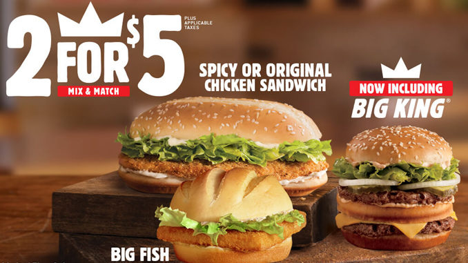 Burger King's Mix And Match Deal Now Includes The Big King