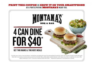 Four Can Dine For $40 At Montana's Through February 25, 2017 With This Coupon
