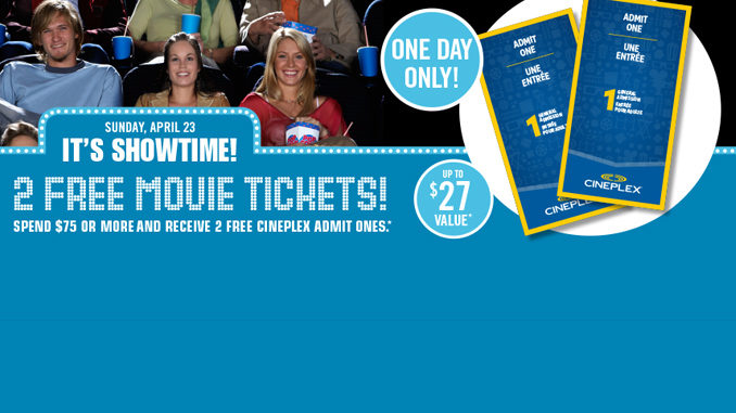 Get 2 Free Movie Tickets At Shoppers When You Spend $75 Or More On April 23, 2017