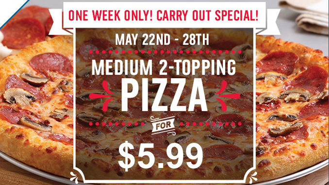 Domino's Canada Offers Medium 2-Topping Pizzas For $5.99 Through May 28, 2017