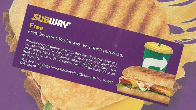 Get A Free Gourmet Panini With Any Drink Purchase At Subway Canada Through June 4, 2017
