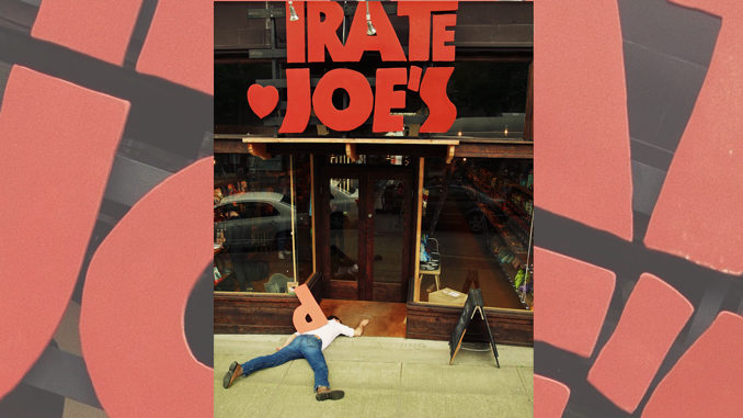 Vancouver's Pirate Joe's Crowdfunding Legal Battle With Trader Joe's