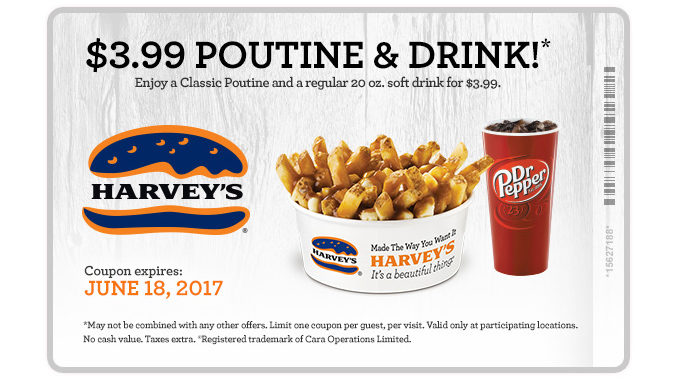 Harvey's Offers Poutine And Drink For $3.99 Through June 18, 2017