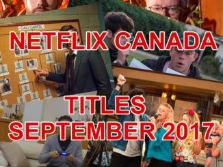 Here's What's Streaming On Netflix Canada In September 2017