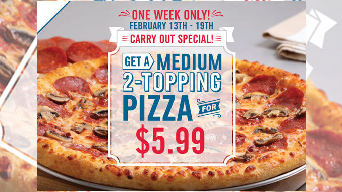 Domino's Canada Offers $5.99 Medium 2-Topping Pizza Special Through February 19, 2017