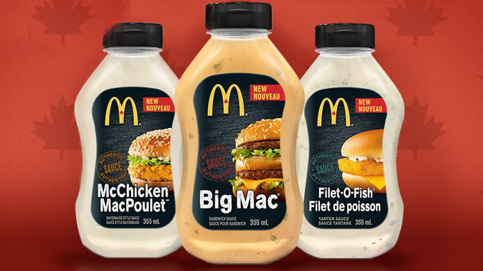 Big Mac, Filet-O-Fish, And McChicken Sauces Coming To Canadian Grocery Shelves
