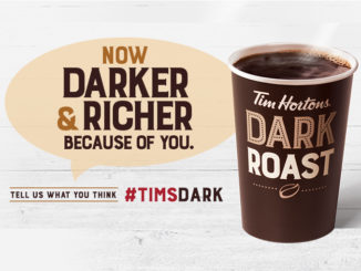 Tim Hortons Introduces Darker, Richer Dark Roast Coffee