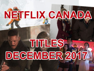 Here's What's Playing On Netflix Canada In December 2017