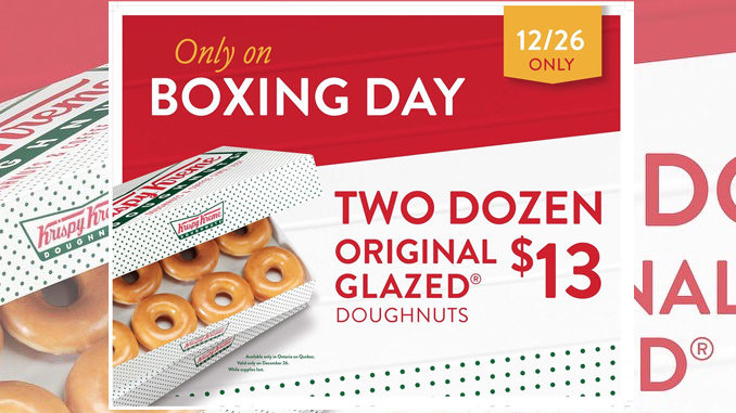 2 Dozen Original Glazed Doughnuts For $13 At Krispy Kreme Canada On December 26, 2017