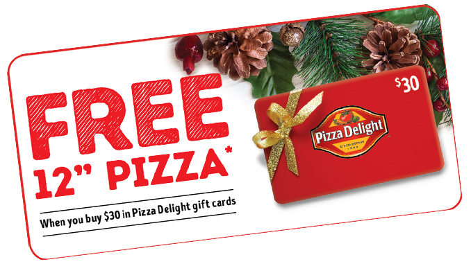 Free Pizza When You Buy $30 In Pizza Delight Gift Cards