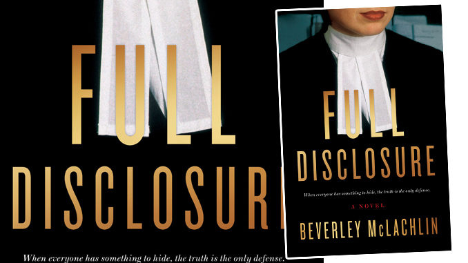 'Full Disclosure' A Novel By Former Chief Justice Beverley McLachlin Coming On May 1, 2018