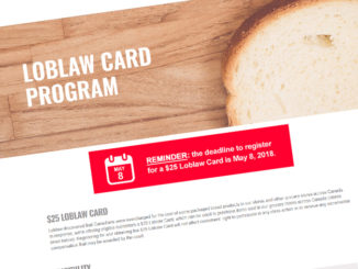 Loblaws $25 Gift Card Deadline Is Tuesday, May 8, 2018