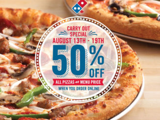Domino's Canada Offers 50% Off Any Carry Out Pizza Ordered Online Through August 19, 2018