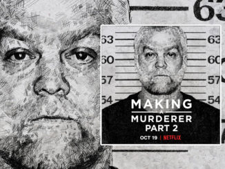 'Making A Murderer' Season 2 Coming To Netflix Canada On October 19, 2018