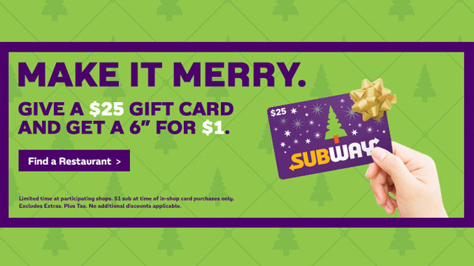 Subway Canada Offers $1 Sub With $25 Gift Card Purchase