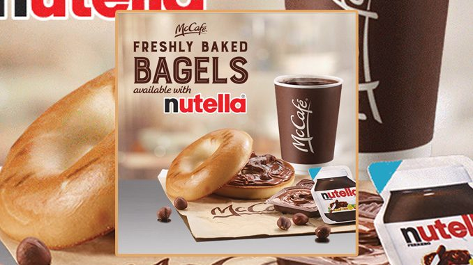 McDonald's Canada Offfers A Bagel With Nutella For $1.29 Through March 17, 2019