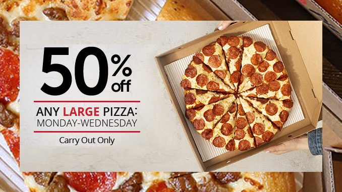 Pizza Hut Canada Offers 50% Off Large Carry Out Pizzas From March 18 To March 20, 2019
