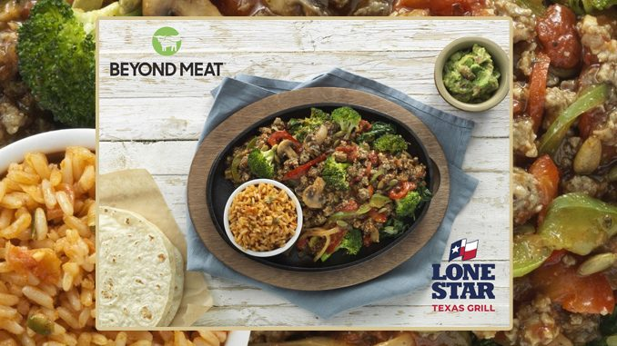 New Plant-Based Beyond Meat Fajita Debuts At Lone Star Texas Grill