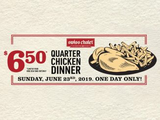 Swiss Chalet Offers $6.50 Quarter Chicken Dinner On June 23, 2019