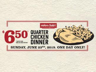 Swiss Chalet Offers $6.50 Quarter Chicken Dinner On June 23, 2019