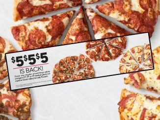 Pizza Hut Canada Welcomes Back $5 $5 $5 Offer For A Limited Time