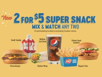 Dairy Queen Canada Introduces New 2 For $5 Super Snack Mix & Match Deal