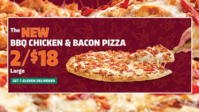 7-Eleven Canada Offers New BBQ Chicken & Bacon Pizza
