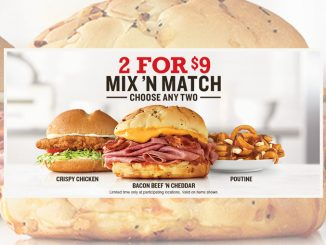 Arby's Canada Puts Together New 2 For $9 Mix 'N Match Deal
