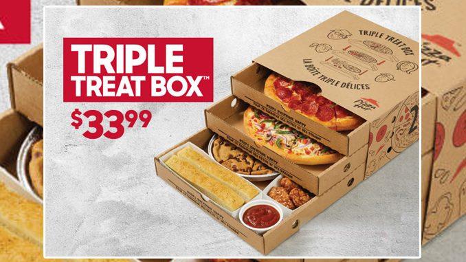 Pizza Hut Canada Offers Triple Treat Box For $33.99