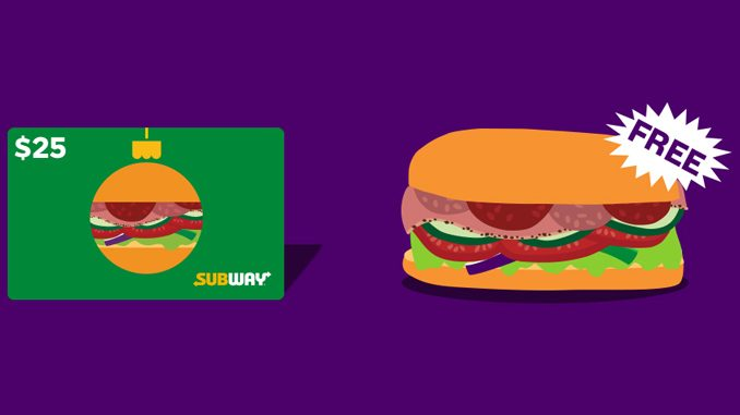 Buy A $25 Gift Card, Get A Free 6-Inch Sub At Subway Canada For A Limited Time