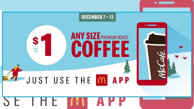 Get $1 Any Size Coffee Via The McDonald's Canada App Through December 13, 2020