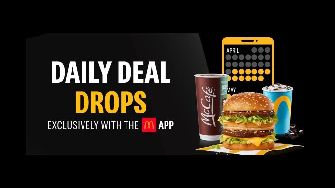 McDonald's Canada Offers New Daily Deal Drops Through May 9, 2021
