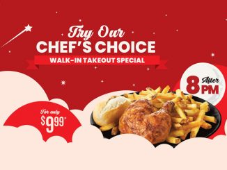Swiss Chalet Offers New Chef's Choice Walk-In Takeout Special After 8 P.M.