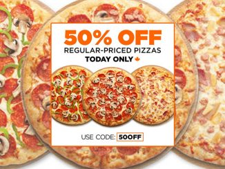 Pizza Pizza Offers 50% Off Regular-Priced Pizzas On June 30, 2021