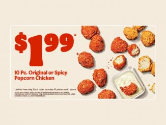 Burger King Canada Welcomes Back Original And Spicy Popcorn Chicken